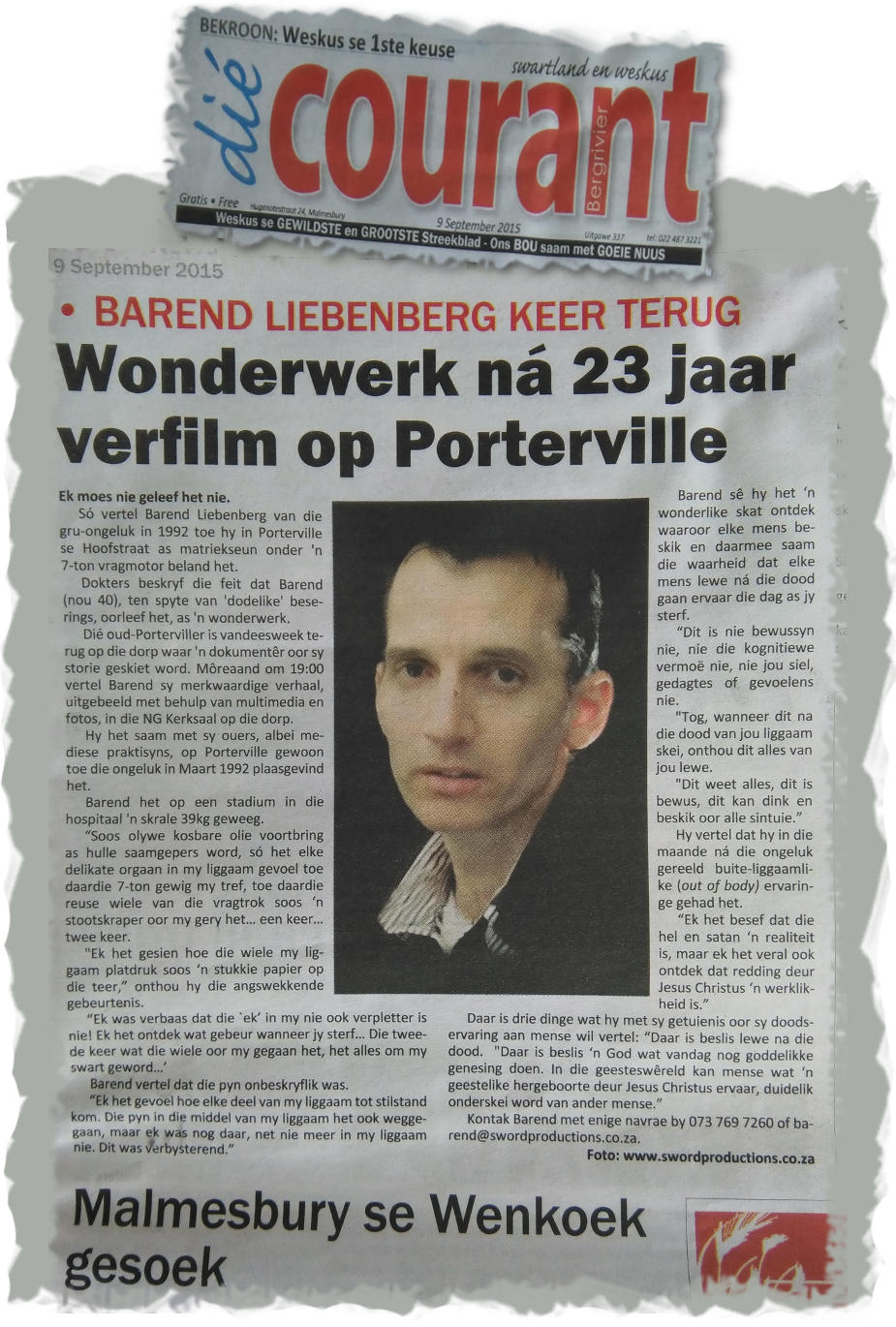 Die Courant artikel: 'After Death' documentary in the making of Barend Liebenberg's accident in 1992, Porterville, South Africa