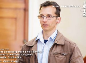 Barend Liebenberg giving his after death testimony that happened in 1992 - Porterville, South Africa